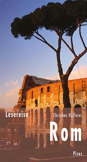 Lesereise Rom von Höfferer,  Christina