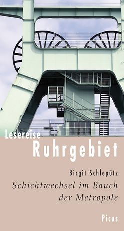 Lesereise Ruhrgebiet von Schlepütz,  Birgit