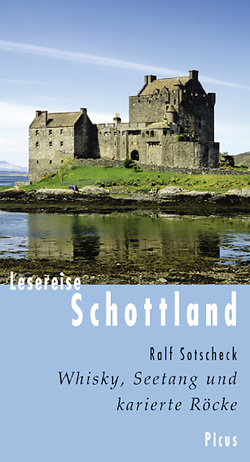 Lesereise Schottland von Sotscheck,  Ralf