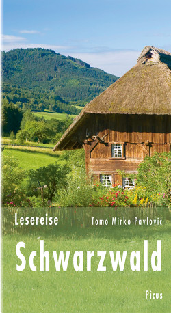 Lesereise Schwarzwald von Pavlovic,  Tomo Mirko