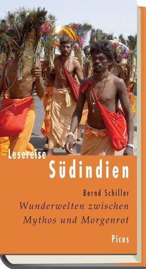 Lesereise Südindien von Schiller,  Bernd