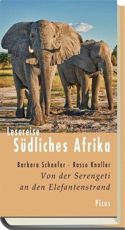 Lesereise Südliches Afrika von Knoller,  Rasso, Schaefer,  Barbara