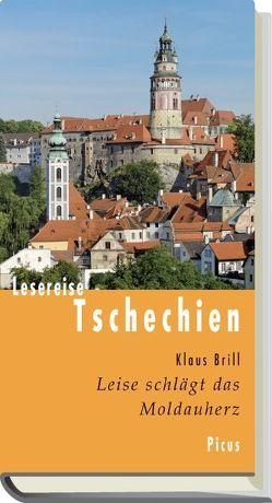Lesereise Tschechien von Brill,  Klaus