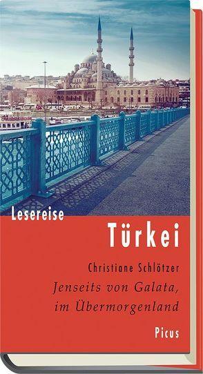 Lesereise Türkei von Schlötzer,  Christiane