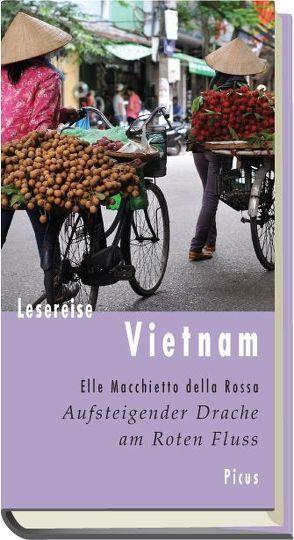 Lesereise Vietnam von Macchietto della Rossa,  Elle