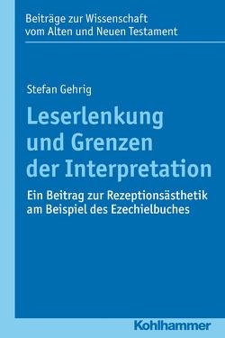 Leserlenkung und Grenzen der Interpretation von Dietrich,  Walter, Gehrig,  Stefan