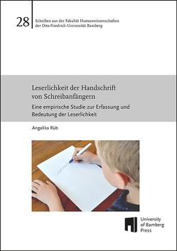 Leserlichkeit der Handschrift von Schreibanfängern von Rüb,  Angelika