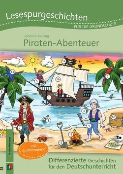 Lesespurgeschichten für die Grundschule – Piraten-Abenteuer von Berning,  Johanna