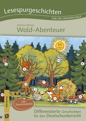 Lesespurgeschichten für die Grundschule – Wald-Abenteuer von Berning,  Johanna