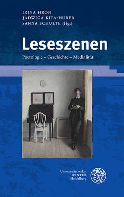 Leseszenen von Hron,  Irina, Kita-Huber,  Jadwiga, Schulte,  Sanna