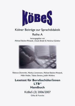 Lesetest für Berufsschüler/innen von Becker-Mrotzek,  Michael, Drommler,  Rebecca, Haider,  Hilde, Linnemann,  Markus, Wahlers,  Judith
