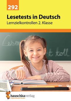 Lesetests in Deutsch – Lernzielkontrollen 2. Klasse von Heiß,  Helena