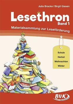 Lesethron Band 1 von Bracke,  Julia, Giesen,  Birgit