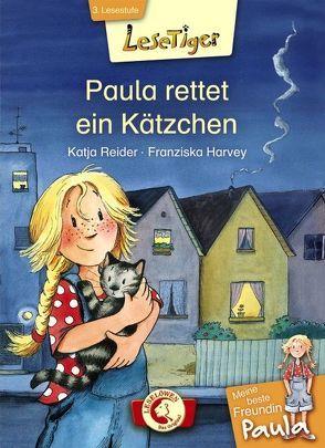 Lesetiger – Meine beste Freundin Paula: Paula rettet ein Kätzchen von Harvey,  Franziska, Reider,  Katja