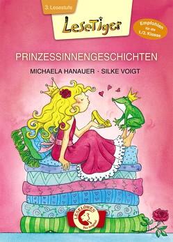 Lesetiger – Prinzessinnengeschichten von Hanauer,  Michaela, Voigt,  Silke