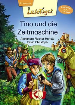 Lesetiger – Tino und die Zeitmaschine von Christoph,  Silvia, Fischer-Hunold,  Alexandra