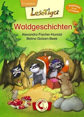Lesetiger – Waldgeschichten von Fischer-Hunold,  Alexandra, Gotzen-Beek,  Betina