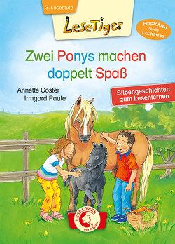 Lesetiger – Zwei Ponys machen doppelt Spaß von Cöster,  Annette, Paule,  Irmgard