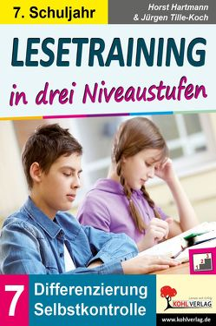 Lesetraining in drei Niveaustufen / Klasse 7 von Hartmann,  Horst, Tille-Koch,  Jürgen