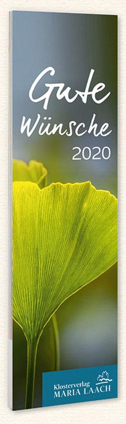 Lesezeichenkalender – Gute Wünsche 2020 von Wolf,  Abt Notker