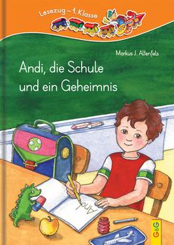 LESEZUG/1. Klasse: Andi, die Schule und ein Geheimnis von Altenfels,  Markus J., Chalmers,  Natasha