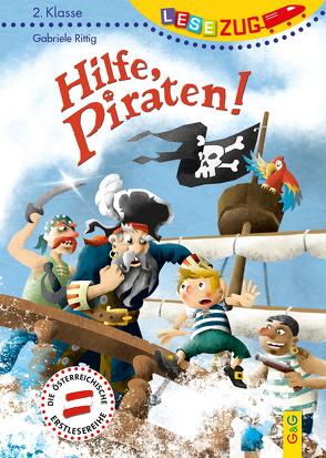LESEZUG/2. Klasse: Hilfe, Piraten! von Holzmann,  Herwig, Rittig,  Gabriele