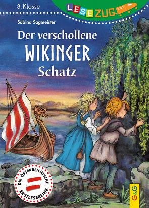 LESEZUG/3. Klasse: Der verschollene Wikinger-Schatz von Sagmeister,  Sabina, Seelmann,  Cornelia
