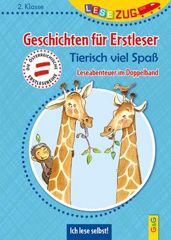 LESEZUG DOPPELBAND/2. Klasse: Geschichten für Erstleser. Tierisch viel Spaß von Ammerer,  Karin, Antoni,  Birgit, Becker,  Stéffie, Weiler,  Tatjana