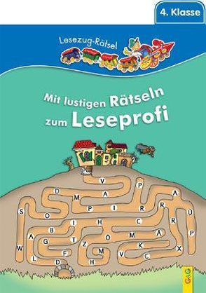 Lesezug Lese-Rätsel 4. Klasse von Guhe,  Irmtraut, Thabet,  Edith