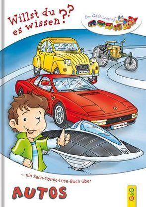 Lesezug Willst du es wissen? Ein Sach-Comic-Lese-Buch über Autos von Holzinger,  Michaela, Lohr,  Stefan