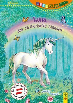 LESEZUG/1. Klasse: Luna, das zauberhafte Einhorn von Seelmann,  Cornelia, Skopal,  Claudia