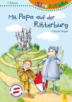 LESEZUG/1. Klasse: Mit Papa auf der Ritterburg von Kumpe,  Bettina, Skopal,  Claudia