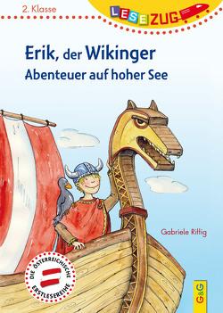 LESEZUG/2.Klasse: Erik, der Wikinger – Abenteuer auf hoher See von Rittig,  Gabriele, Wolff,  Katrin