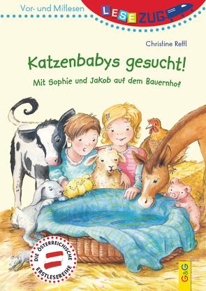 LESEZUG/Vor- und Mitlesen: Katzenbabys gesucht! von Rettl,  Christine, Straßmann,  Kirsten