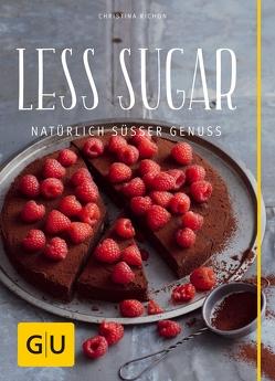 Less Sugar – Natürlich süßer Genuss von Richon,  Christina