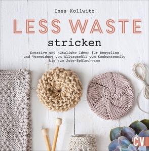 Less Waste stricken von Berkau,  Elisabeth, Kollwitz,  Ines