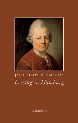 Lessing in Hamburg von Reemtsma,  Jan Philipp