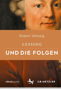 Lessing und die Folgen von Vellusig,  Robert