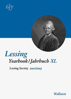 Lessing Yearbook /Jahrbuch / Lessing Yearbook / Jahrbuch XL, 2012/2013 von Fick,  Monika, Nenon,  Monika, Niekerk,  Carl