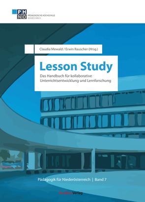 Lesson Study von Mewald,  Claudia, Rauscher,  Erwin