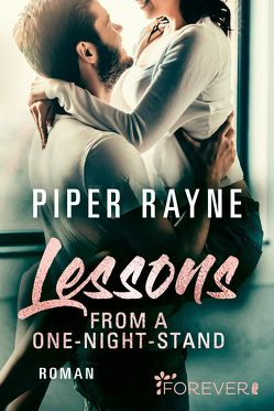 Lessons from a One-Night-Stand von Agnew,  Cherokee Moon, Rayne,  Piper
