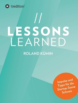Lessons Learned von Kümin,  Roland