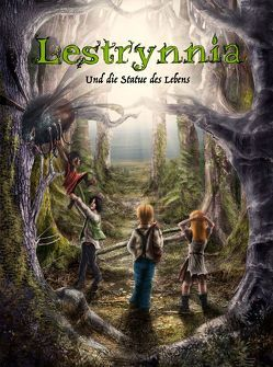 Lestrynnia und die Statue des Lebens von Leban,  Christine