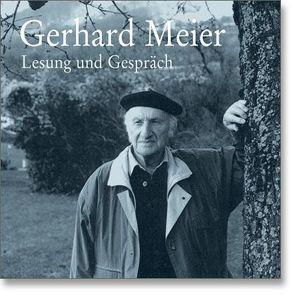 Lesung und Gespräch von Meier,  Gerhard, Morlang,  Werner