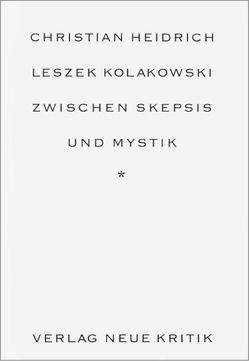 Leszek Kolakowski von Heidrich,  Christian