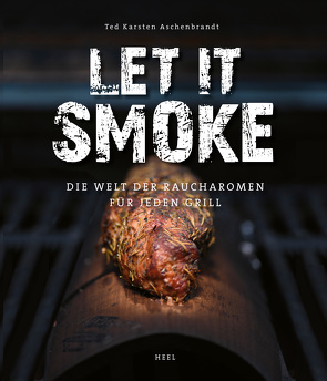 Let it smoke von Aschenbrandt,  Ted Karsten