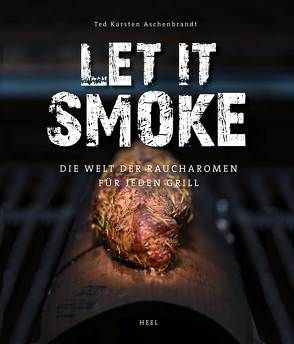 Let it smoke! von Aschenbrandt,  Ted Karsten