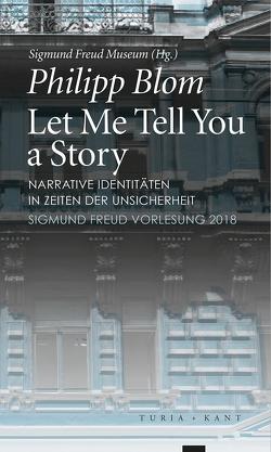 Let Me Tell You a Story von Blom,  Philipp, Wien,  Sigmund Freud Museum