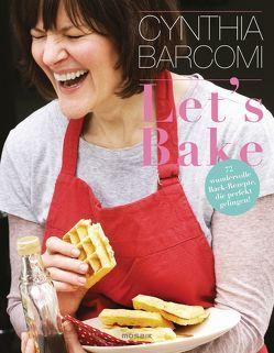 Let's Bake von Barcomi,  Cynthia, Hardt,  Jackie, Meyer zu Kueingdorf,  Ulf, Smend,  Maja