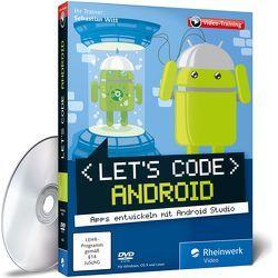 Let's code Android! von Witt,  Sebastian